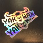Yak Wax Holographic stickers